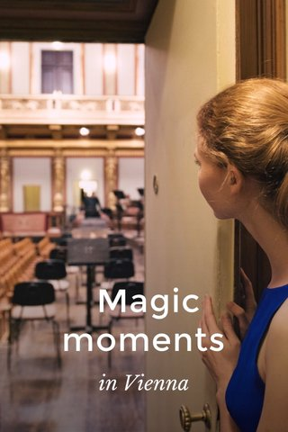 Magic moments in Vienna