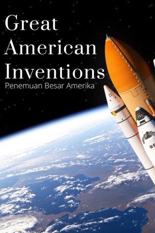 Great American Inventions Penemuan Besar Amerika