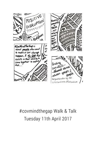 #covmindthegap Walk & Talk Tuesday 11th April 2017