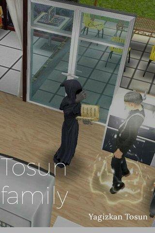 Tosun family Yagizkan Tosun