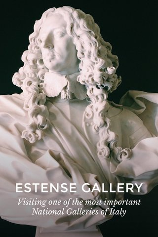 ESTENSE GALLERY Visiting one of the most important National Galleries of Italy