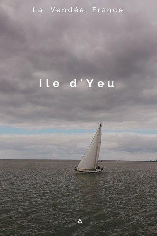 Ile d'Yeu La Vendée, France