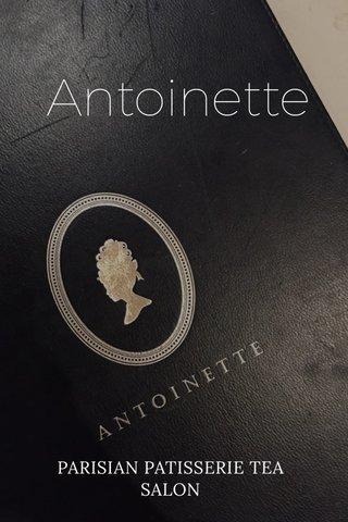 Antoinette PARISIAN PATISSERIE TEA SALON