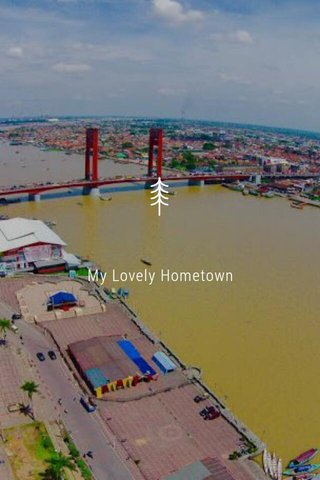 My Lovely Hometown