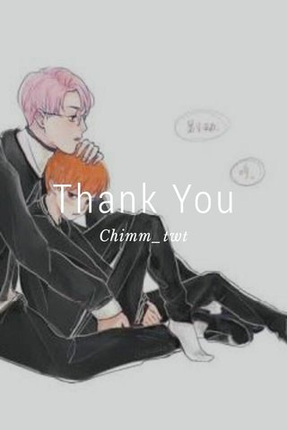Thank You Chimm_twt