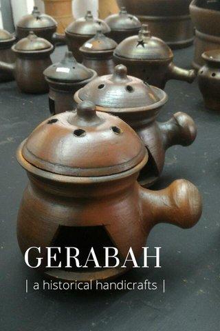 GERABAH | a historical handicrafts |