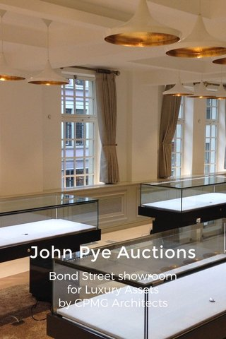 John Pye Auctions Bond Street showroom for Luxury Assets by CPMG Architects