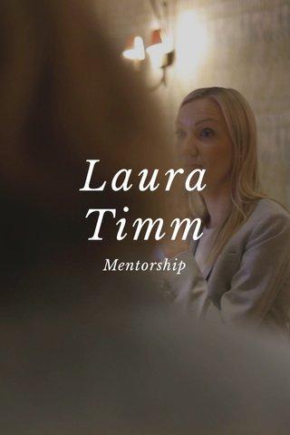 Laura Timm Mentorship