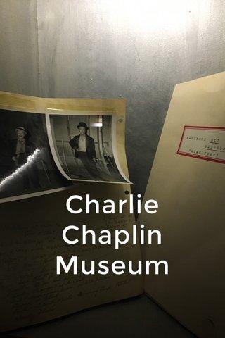 Charlie Chaplin Museum