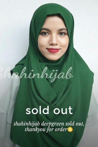 sold out shahinhijab deepgreen sold out, thankyou for order🌻