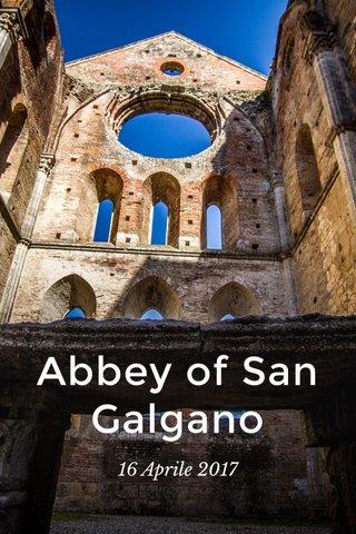 Abbey of San Galgano 16 Aprile 2017
