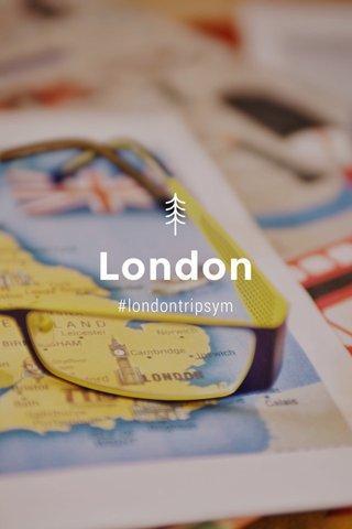 London #londontripsym