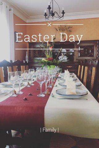 Easter Day | Family |