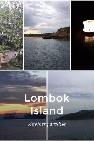 Lombok Island Another paradise
