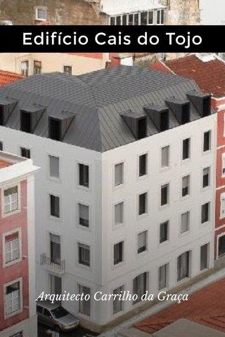 Edifício Cais do Tojo Arquitecto Carrilho da Graça