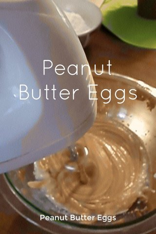 Peanut Butter Eggs Peanut Butter Eggs