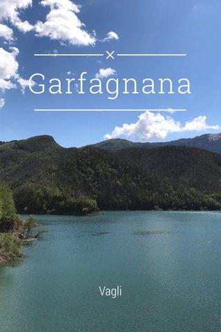 Garfagnana Vagli