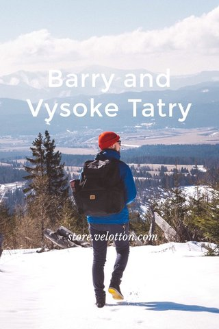 Barry and Vysoke Tatry store.velotton.com