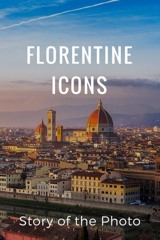 FLORENTINE ICONS Story of the Photo