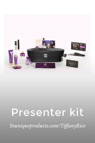 Presenter kit Youniqueproducts.com/TiffanyRice
