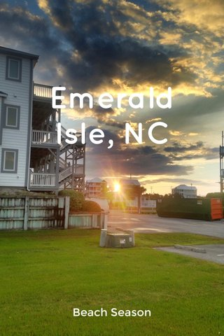 Emerald Isle, NC Beach Season