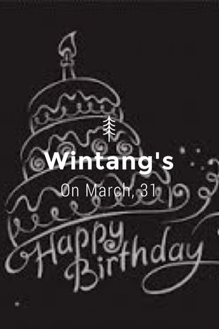 Wintang's On March, 31