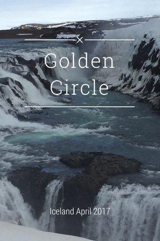 Golden Circle Iceland April 2017