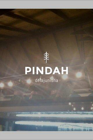 PINDAH delajunisha