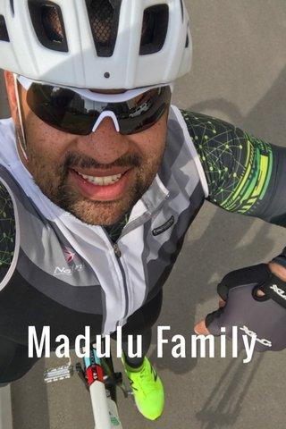 Madulu Family