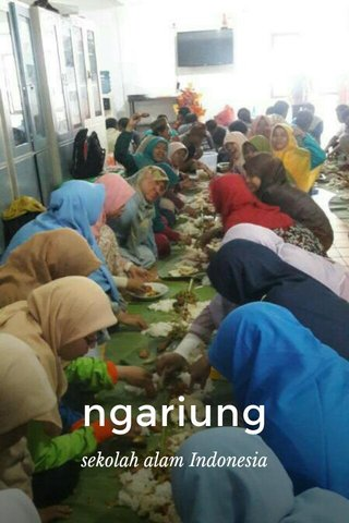 ngariung sekolah alam Indonesia