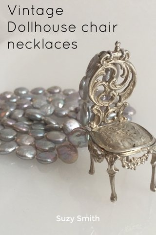 Vintage Dollhouse chair necklaces Suzy Smith