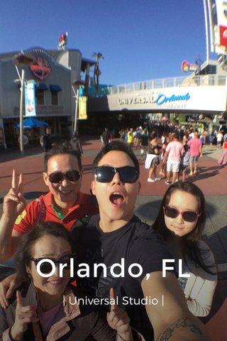 Orlando, FL | Universal Studio |