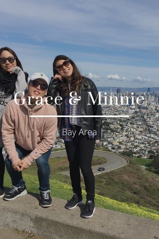 Grace & Minnie | Bay Area |
