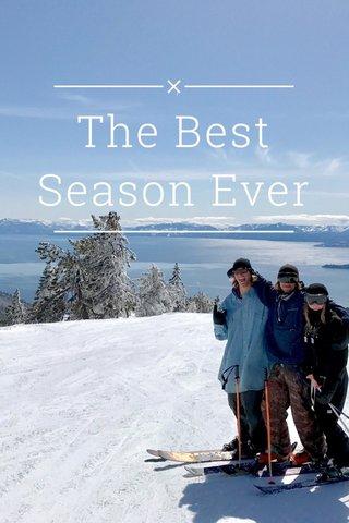 The Best Season Ever