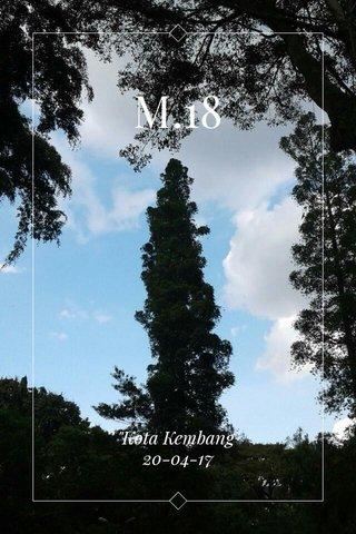 """M.18 """"Kota Kembang"""" 20-04-17"""