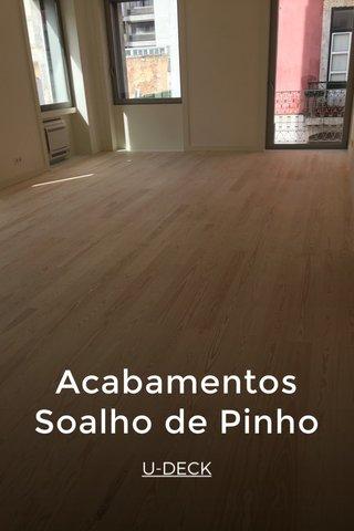 Acabamentos Soalho de Pinho U-DECK
