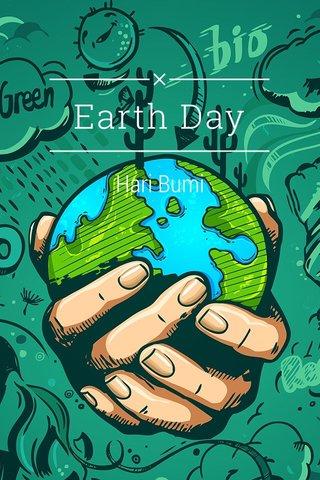 Earth Day Hari Bumi