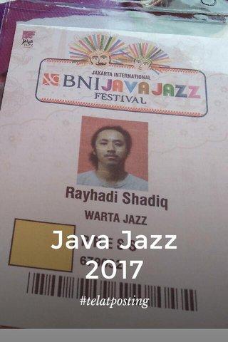 Java Jazz 2017 #telatposting
