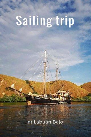 Sailing trip at Labuan Bajo