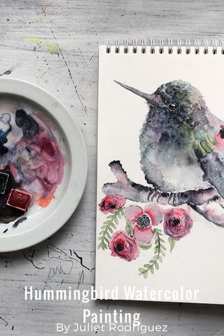 Hummingbird Watercolor Painting By Juliet Rodriguez