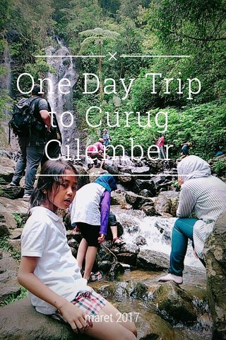 One Day Trip to Curug Cilember maret 2017