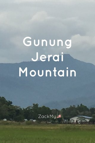 Gunung Jerai Mountain ZackMy🇲🇾