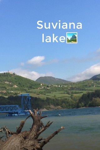 Suviana lake🏞