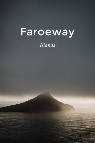 Faroeway Islands