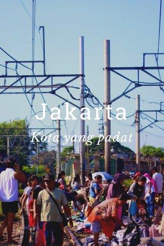 Jakarta Kota yang padat