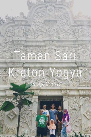 Taman Sari Kraton Yogya 23 April 2017