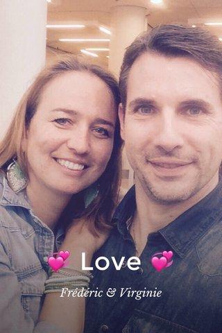 💞 Love 💞 Frédéric & Virginie
