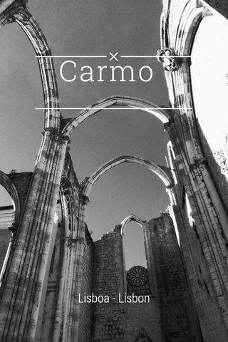 Carmo Lisboa - Lisbon