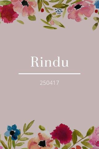 Rindu 250417