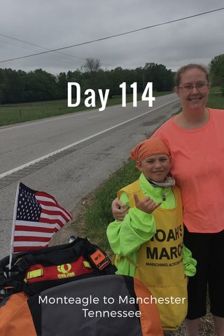 Day 114 Monteagle to Manchester Tennessee